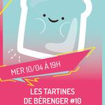 LES TARTINES DE BÉRENGER #10