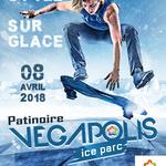 Affiche nouveau style sur glace à Végapolis