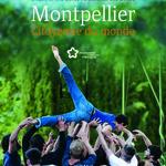 Montpellier, citoyenne du monde